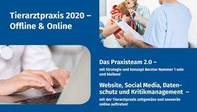 Tierarztpraxis 2020 – Offline & Online